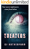 Treaters: The worst nightmares come from below.