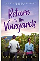 Return to the Vineyards (The Winemakers Trilogy Book 3) Kindle Edition