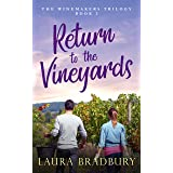Return to the Vineyards (The Winemakers Trilogy Book 3)