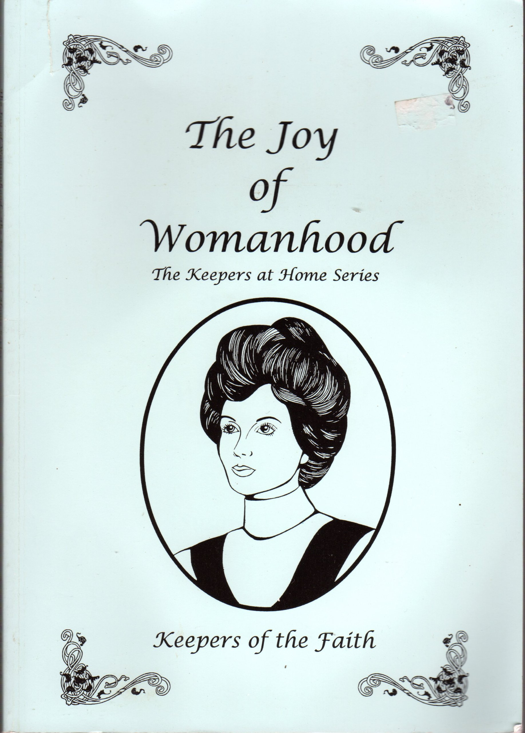 The Joy of Womanhood, The Keepers at Home Series PDF