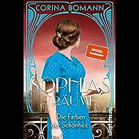 Die Farben der Schönheit – Sophias Träume: Roman (German Edition)