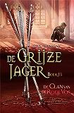 De Clan van de Rode Vos (De Grijze Jager Book 13)