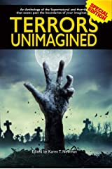 Terrors Unimagined: An Anthology of the Supernatural and Horrific Kindle Edition