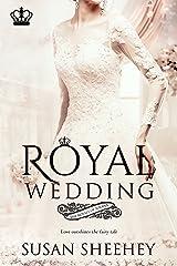 Royal Wedding (Royals of Solana Book 4) Kindle Edition