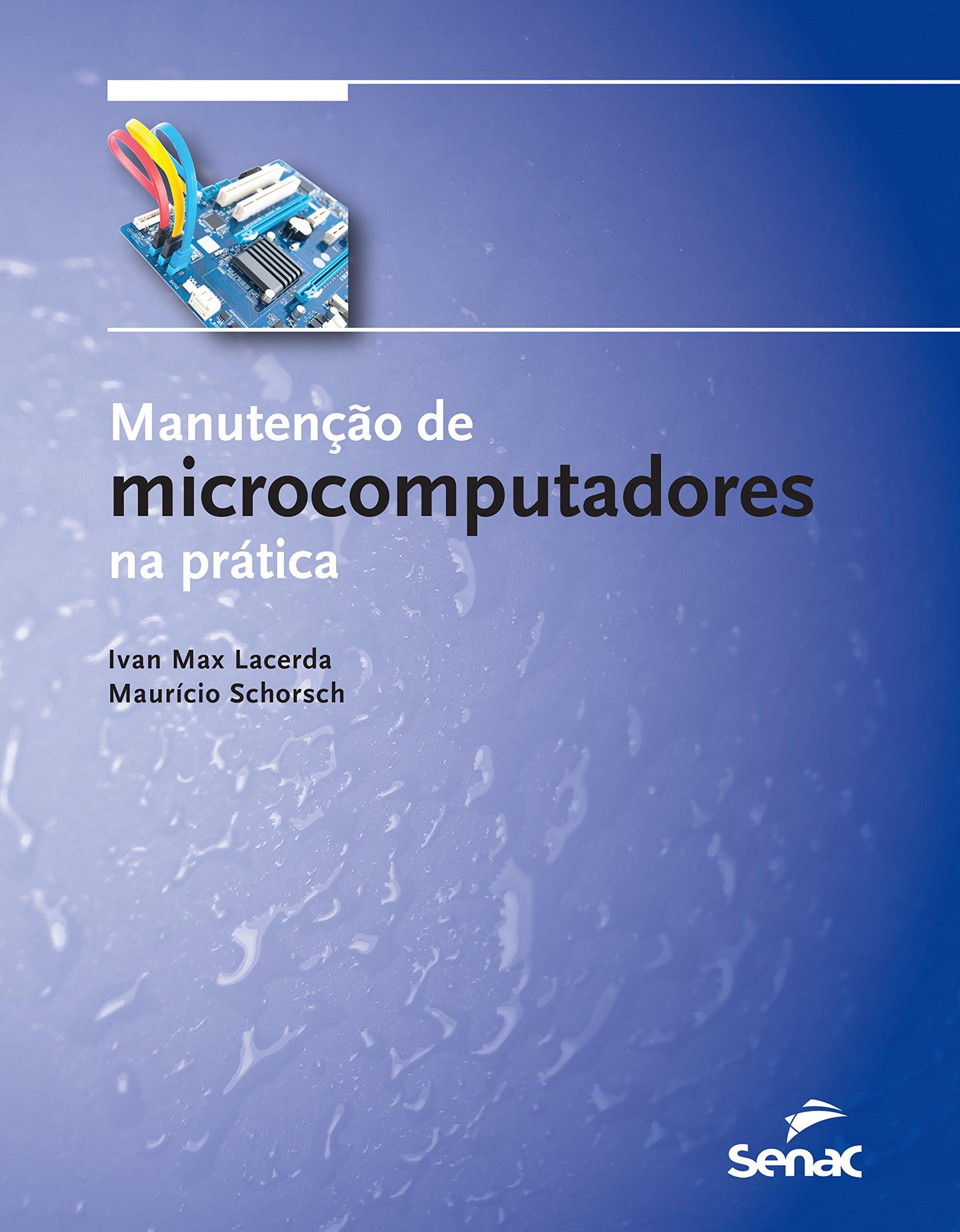 Manutenção de Microcomputadores na Prática (+ Kit de Ferramentas) pdf