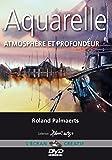 Aquarelle - Atmosphère et profondeur