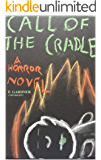 Call of the Cradle (Horror's Call)