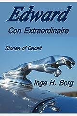Edward, Con Extraordinaire: Stories of Deceit
