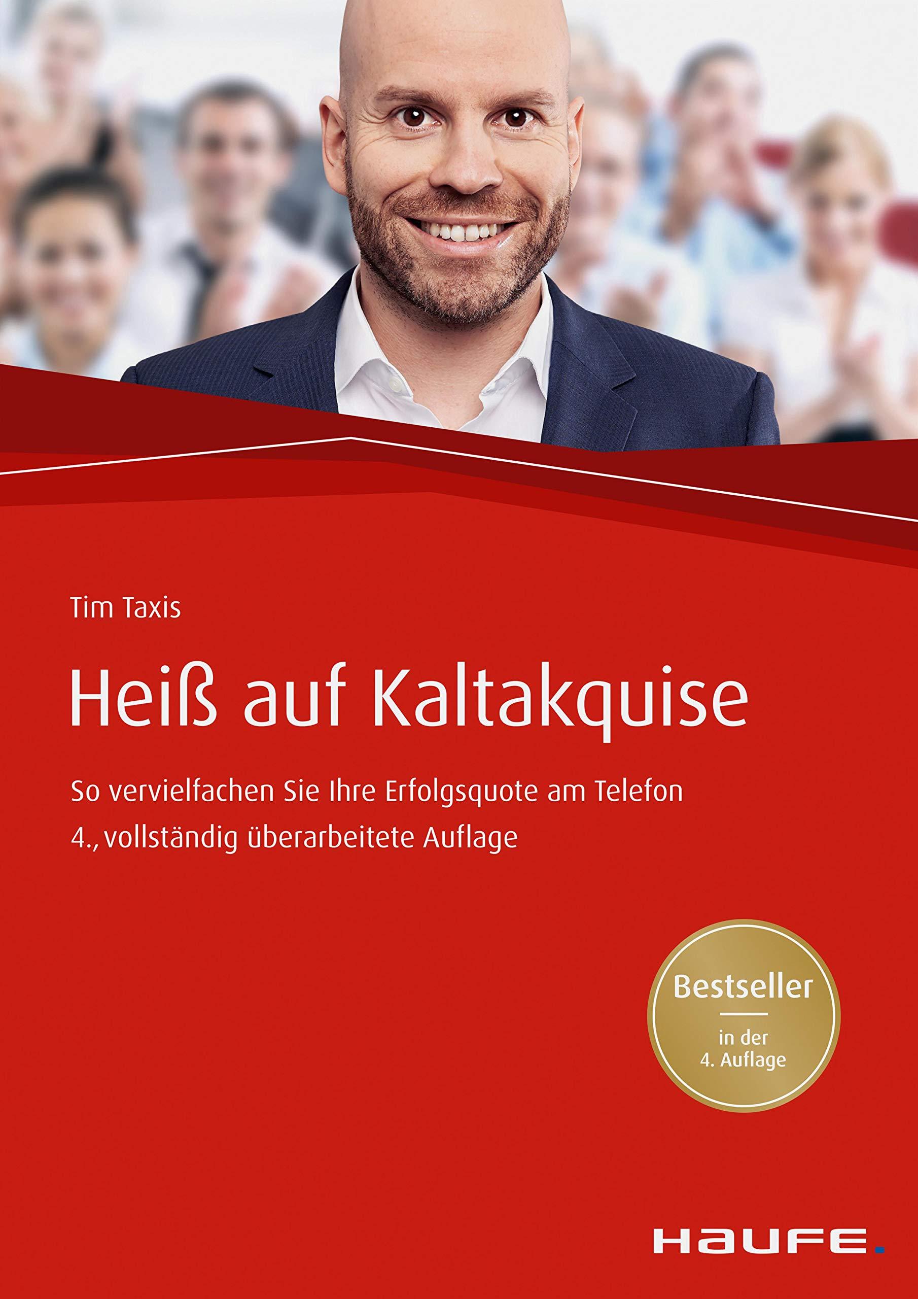 Heiß Auf Kaltakquise  So Vervielfachen Sie Ihre Erfolgsquote Am Telefon  Haufe Fachbuch 454