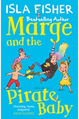 Marge and the Pirate Baby: Book two in the fun family series by Isla Fisher Kindle Edition