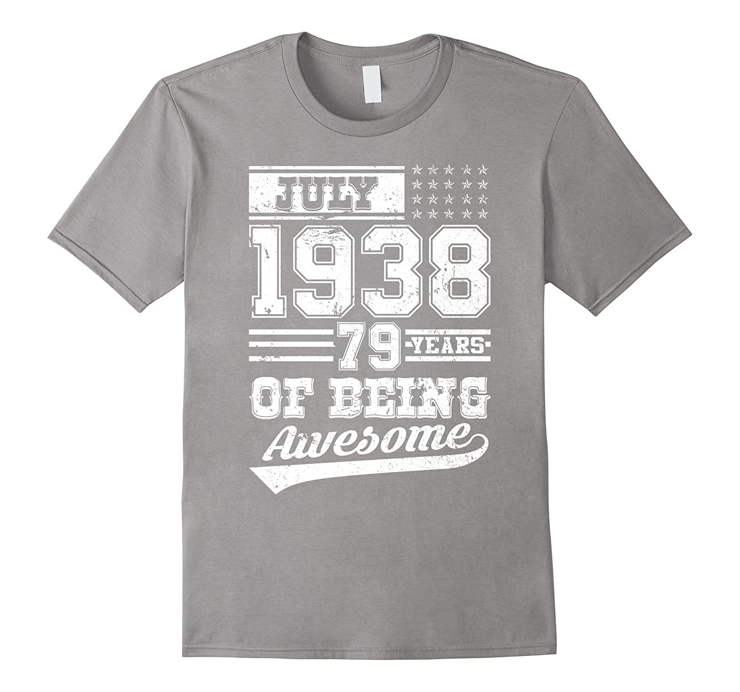 Legends Are Born In July 1938 Gift 79 Years Of Being Awesome-PL