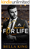 Claimed for Life: An Arranged Marriage Mafia Romance
