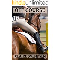Off Course (Show Jumping Dreams ~ Book 12)