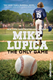 The Only Game (Home Team Book 1)