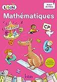 Litchi Mathématiques CP : Fichier de l'élève