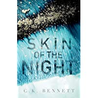 Skin of the Night: Book One of The Night series (1)