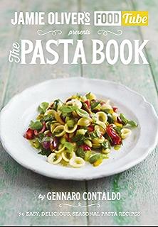 Jamies Food Tube The Pasta Book Jamie Olivers 4