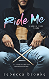 Ride Me (Jaded Ivory Book 2)