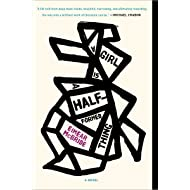 A Girl Is a Half-formed Thing: A Novel