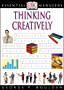 DK Essential Managers: Thinking Creatively