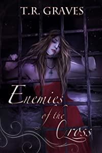 Enemies of the Cross (Warrior, #3)