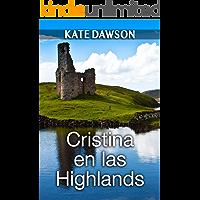 Cristina en las Highlands (Julia y amigas nº 3)