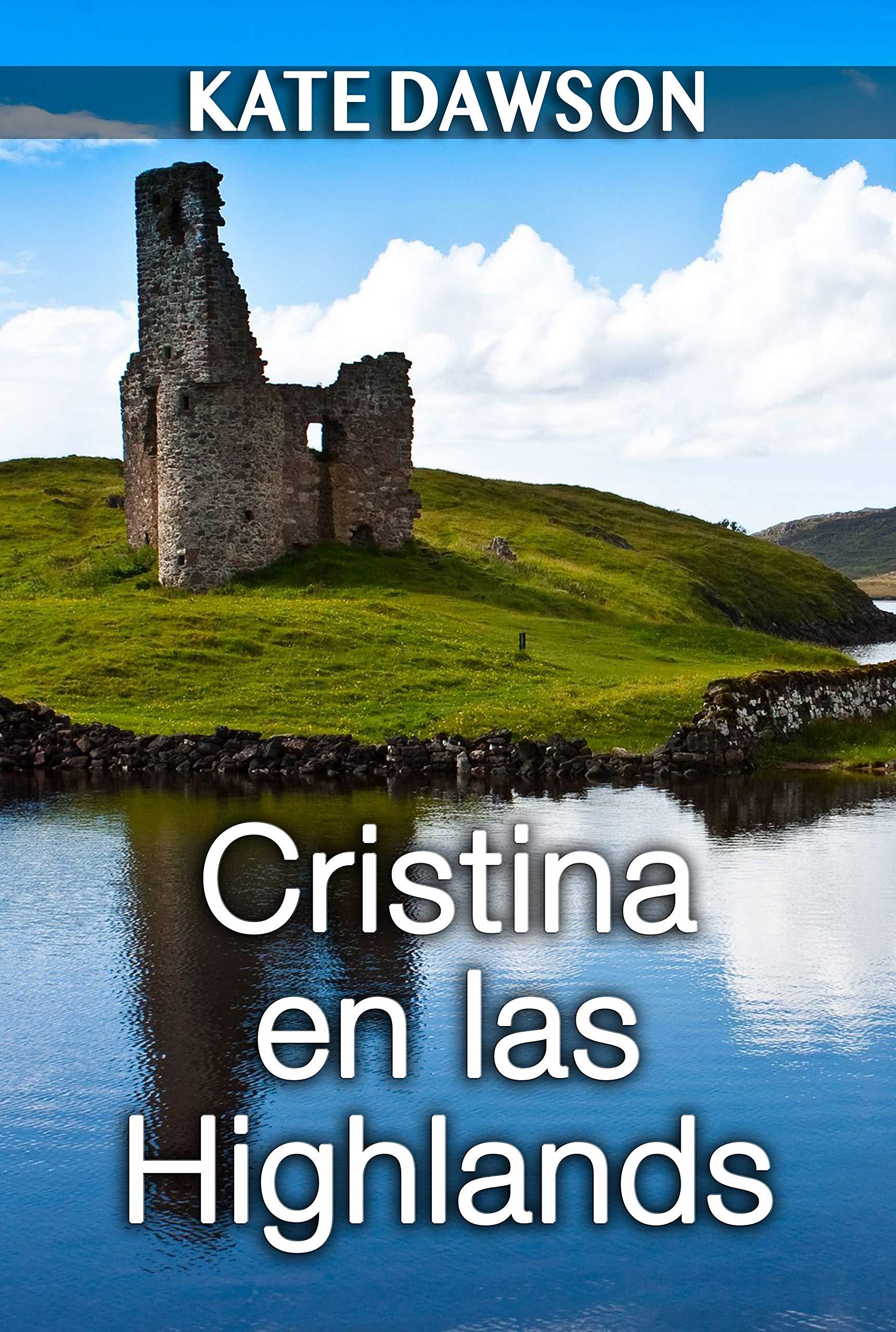 Cristina en las Highlands (Julia y amigas nº 3) por Kate Dawson