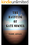 The Haunting of Kate Somner