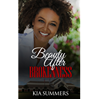 Beauty After Brokenness (Ashes to Beauty Series Book 1) (English Edition)
