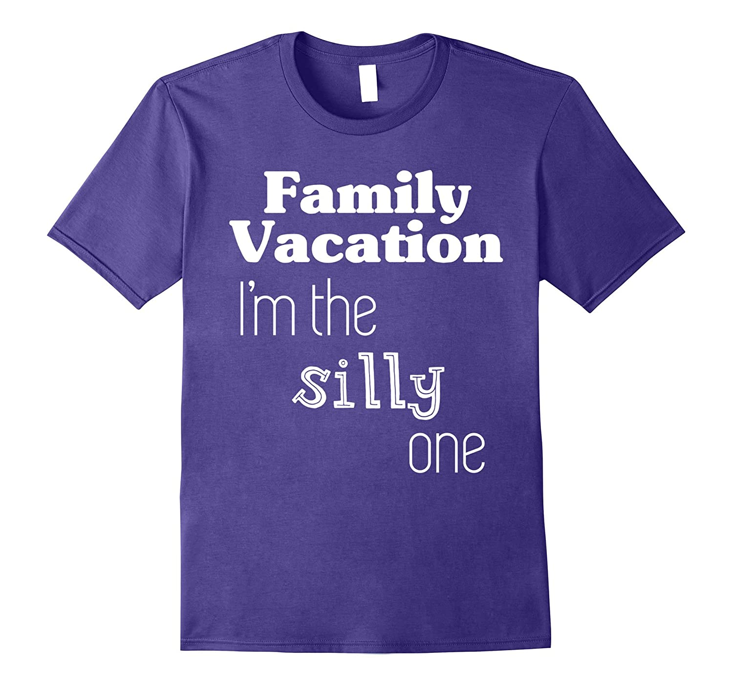 Family Vacation T-Shirt Im The Silly One-Vaci