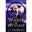 Ward of Wyvern: A dragon shifter fantasy (The Dragon Mage Book 1)