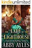 The Lady of the Lighthouse: A Clean & Sweet Regency Historical Romance