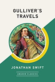 Gulliver's Travels (AmazonClassics Edition) (English Edition)