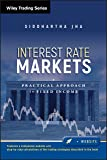 Interest Rate Markets: A Practical Approach to Fixed Income: 501