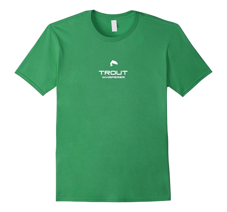 Trout whisperer t shirt tenkara shirt fly fishing gift for Fly fishing shirt