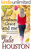Goodness, Grace and Me: An hilarious, laugh out loud, Romantic Comedy! (English Edition)