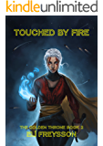 Touched by Fire (The Golden Throne Book 2)