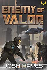 Enemy of Valor: A Military Sci-Fi Thriller (Valor Book 3) Kindle Edition