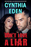 Don't Love A Liar (Dark Sins Book 2)