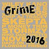 Grime 2016 [Explicit]
