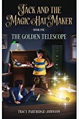 The Golden Telescope (Jack and the Magic Hat Maker Book 1) Kindle Edition