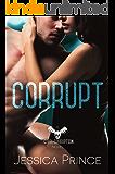 Corrupt (Civil Corruption Book 1)