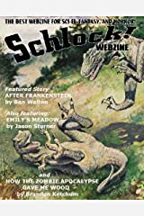Schlock! Webzine Vol 4 Issue 17 Kindle Edition
