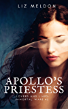 Apollo's Priestess (Lovers and Liars: Immortal Wars Book 2)