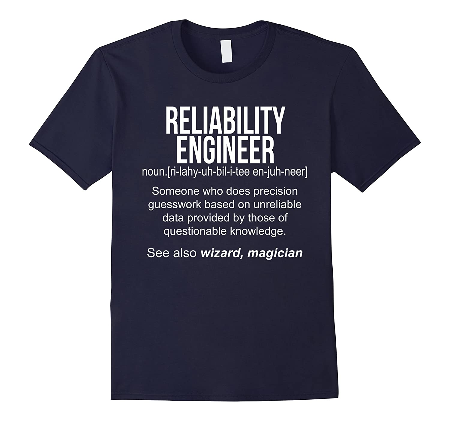 Reliability Engineer Meaning Shirt - Reliability Engineer Fu-RT