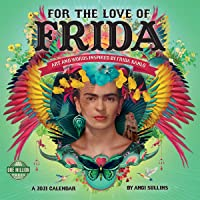 Image for For the Love of Frida 2021 Wall Calendar: Art and Words Inspired by Frida Kahlo