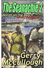 The Seanachie 2: Norah on the beach and other stories (Tales of Old Seamus series) Kindle Edition