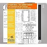Tür selber bauen: Deine Projektbox inkl. 492 Original-Patenten bringt Dich mit Spaß ans Ziel!