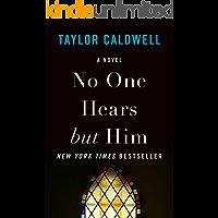 No One Hears but Him: A Novel (English