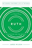 Ruth: Redemption for the Broken, Study Guide with